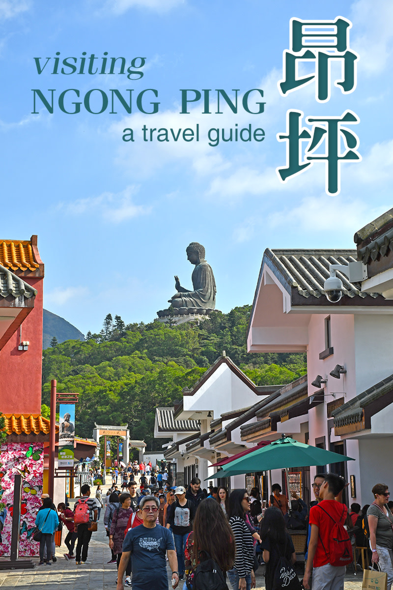 Visiting Ngong Ping Village–The Heart of Lantau Island
