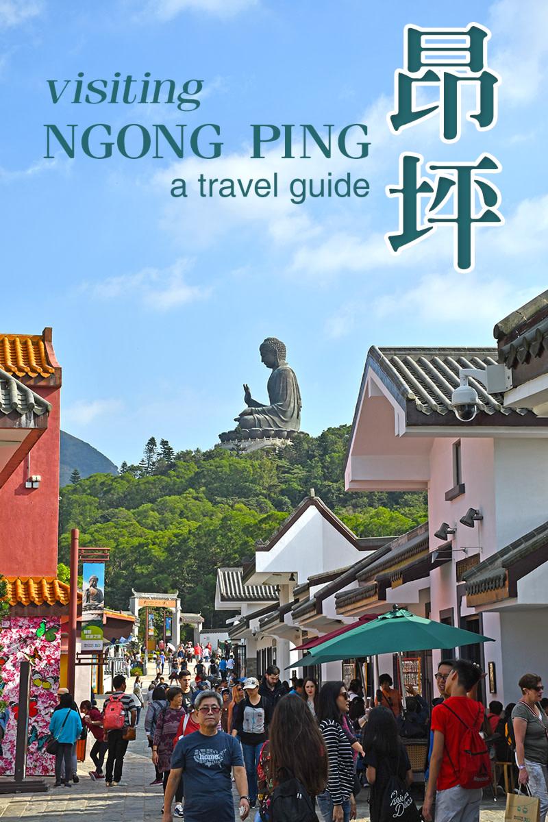A guide to visiting Hong Kong's Ngong Ping Village.