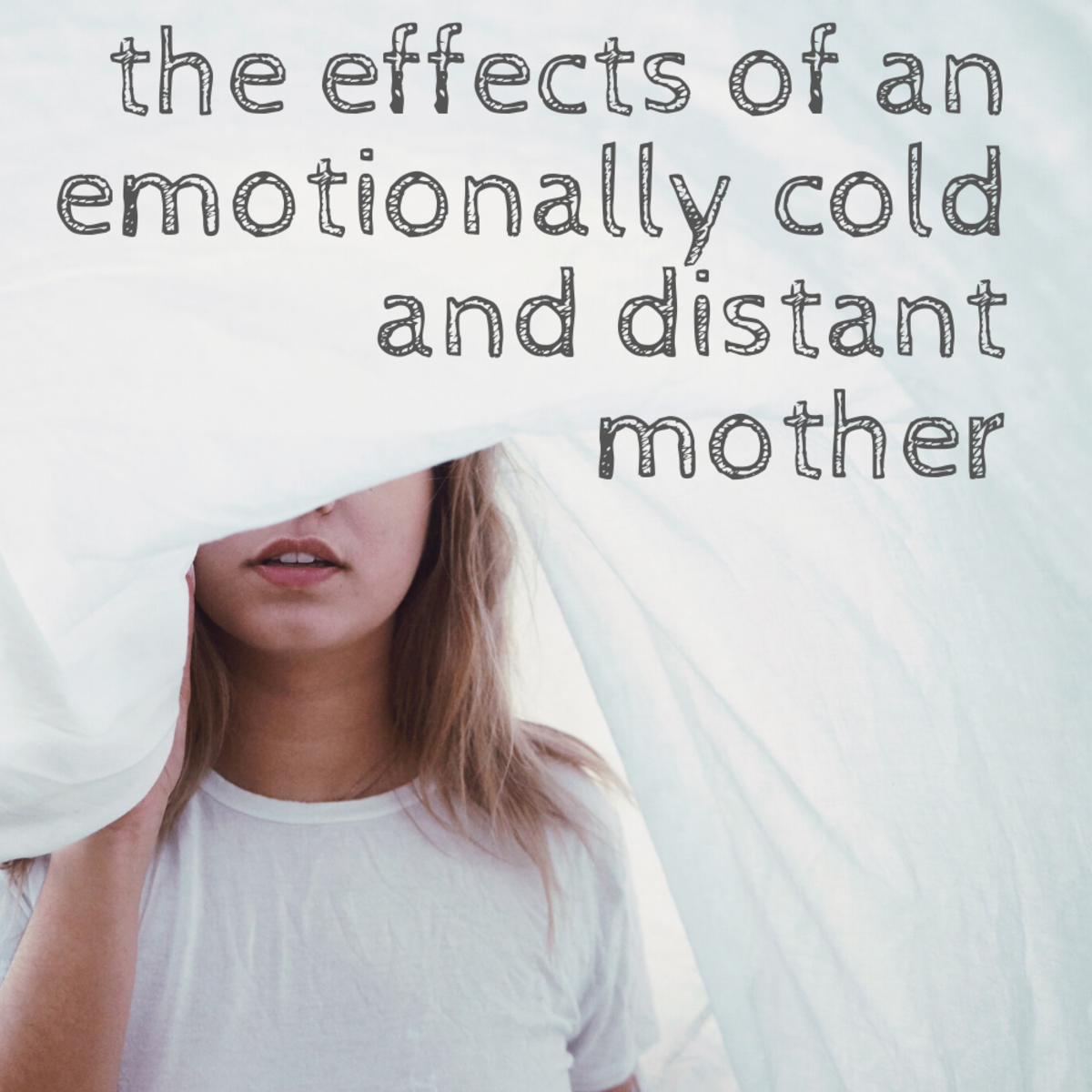 How to recognize and heal from an emotionally cold and distant mother.