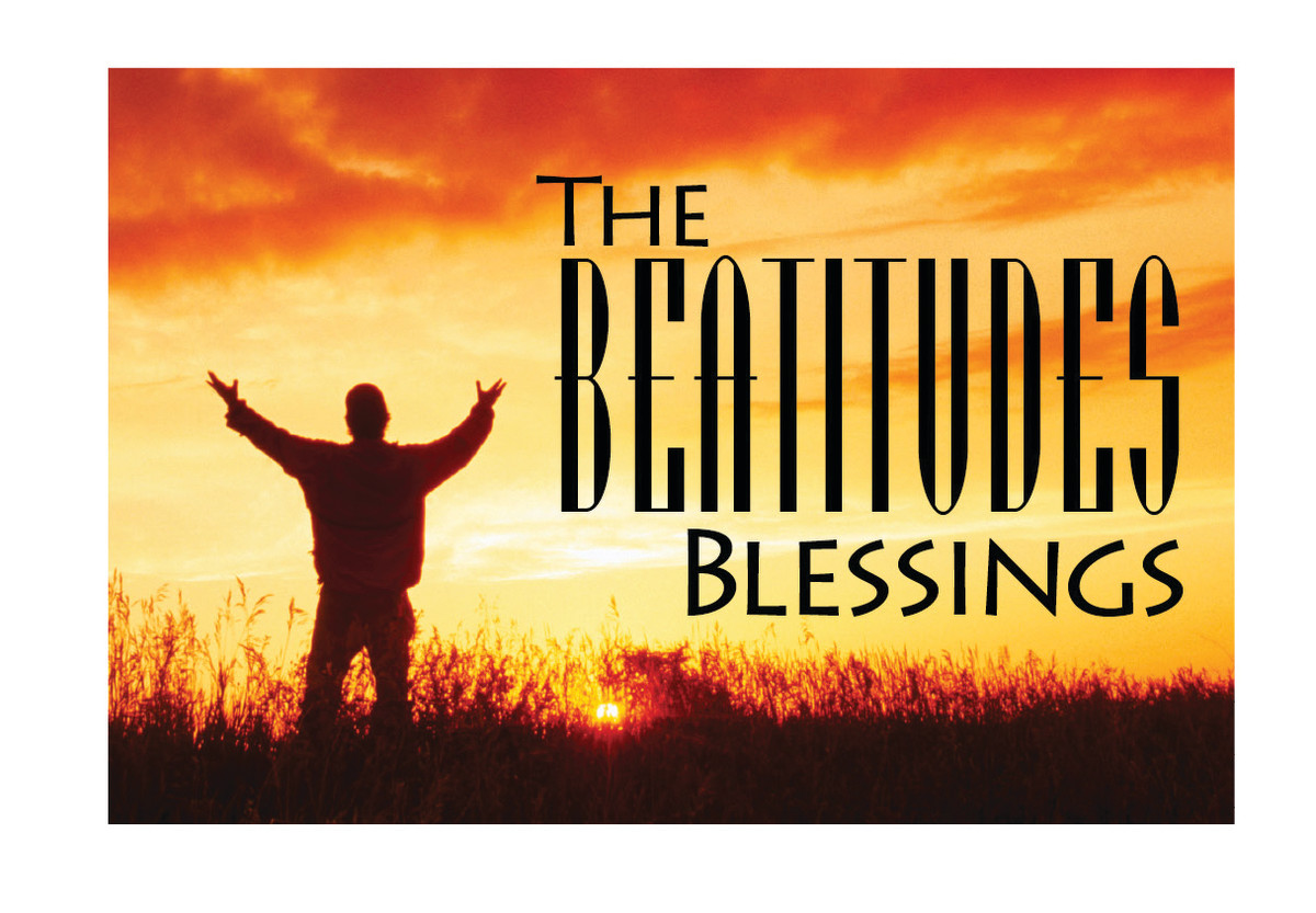 The Beatitudes: Ways You Are Blessed