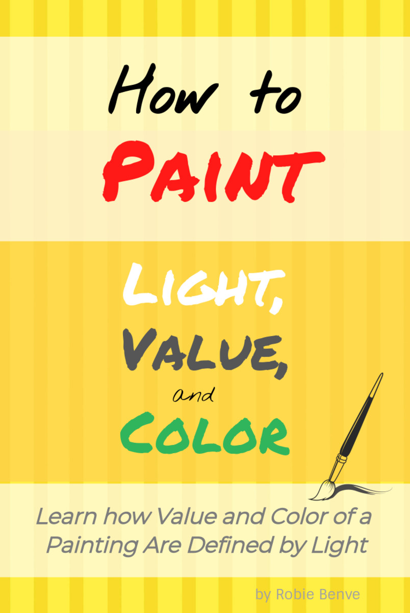 How to Paint the Effects of Light on Value and Color