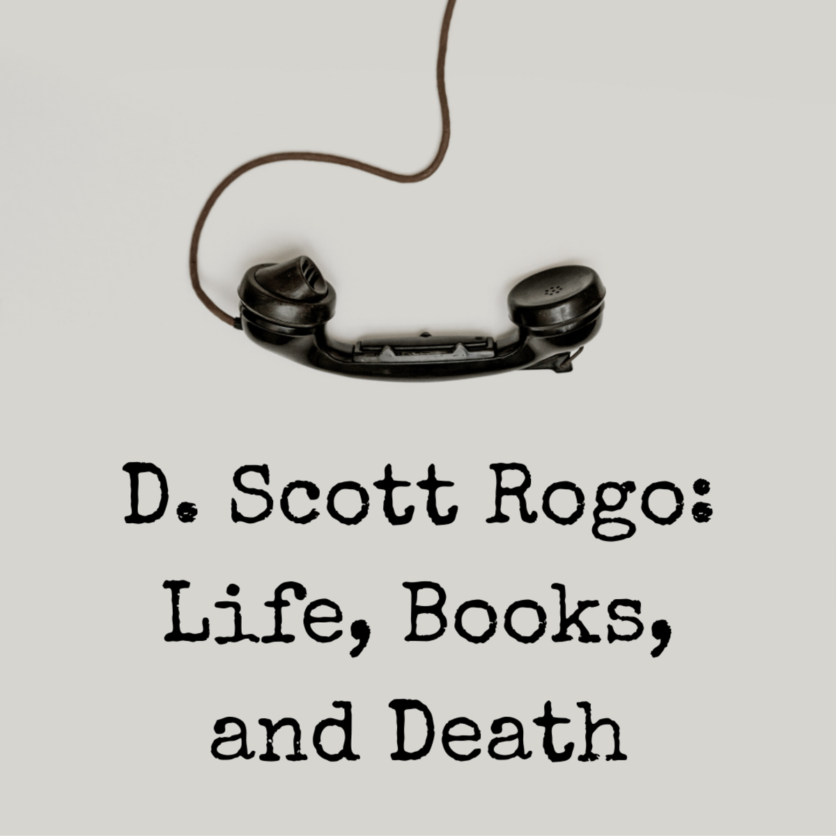 "Discover the life, work, and untimely death of paranormal researcher D. Scott Rogo, author of ""Phone Calls From the Dead"" and other books."