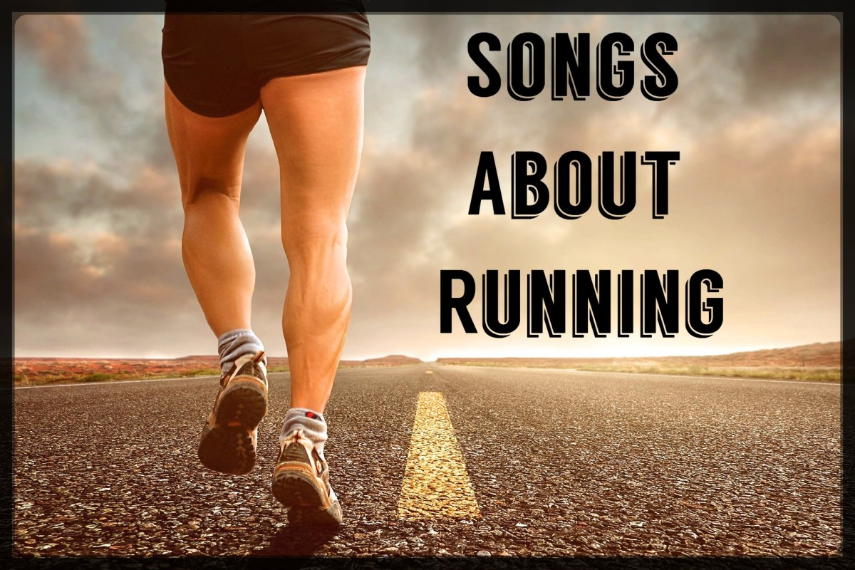 Do you run for fun, run for health and exercise, or are you running away from something?  Make a playlist of pop, rock, and country songs about running.