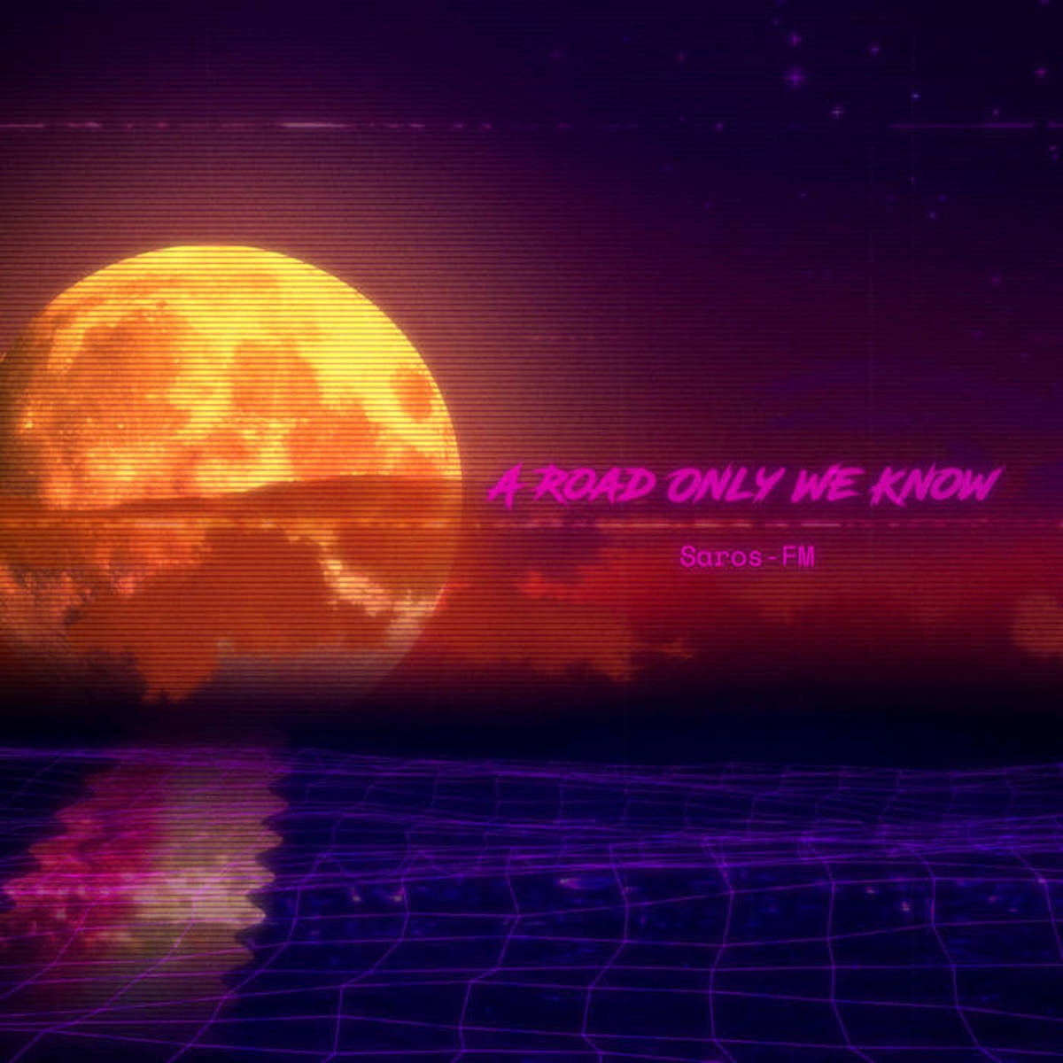 "Synthwave EP Review: ""A Road Only We Know"" by SAROS-FM"