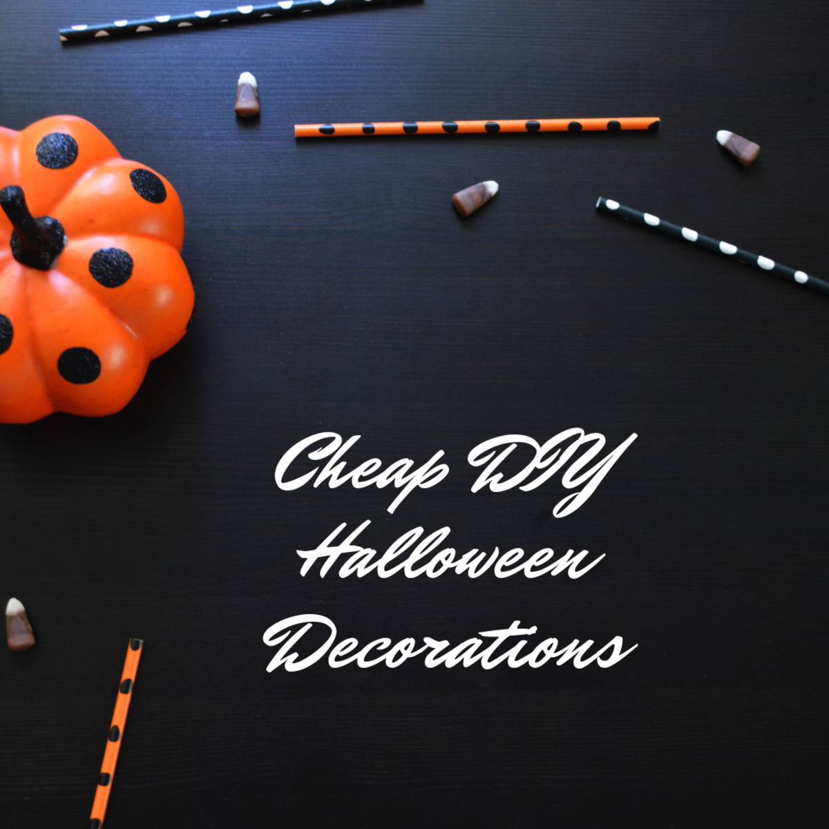 These cheap DIY decorations will make your home look great for Halloween.