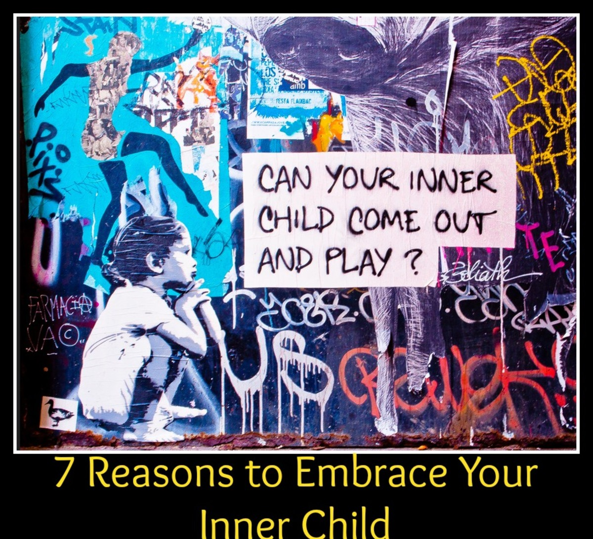 7 Reasons to Embrace Your Inner Child and Heal From a Painful Past