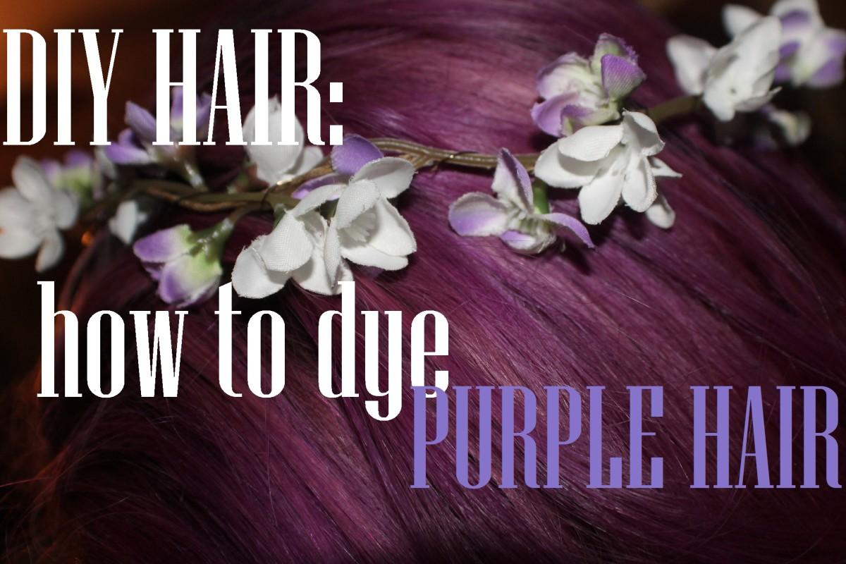 Diy How To Dye Your Hair Purple Bellatory