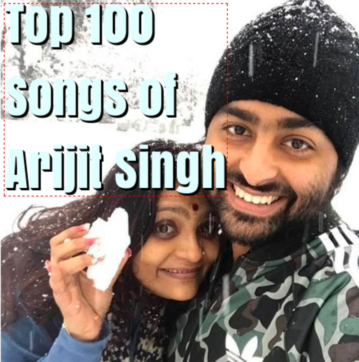 Arijit Singh Top 100 Songs