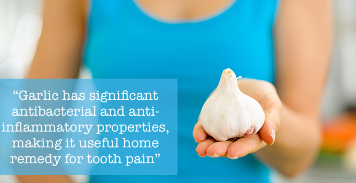Garlic has antibacterial and anti-inflammatory effects, making it useful remedy for toothache.