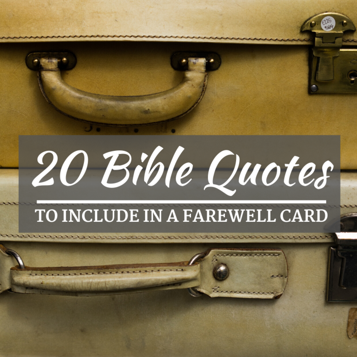 20 Bible Quotes for Your Farewell or Goodbye Card