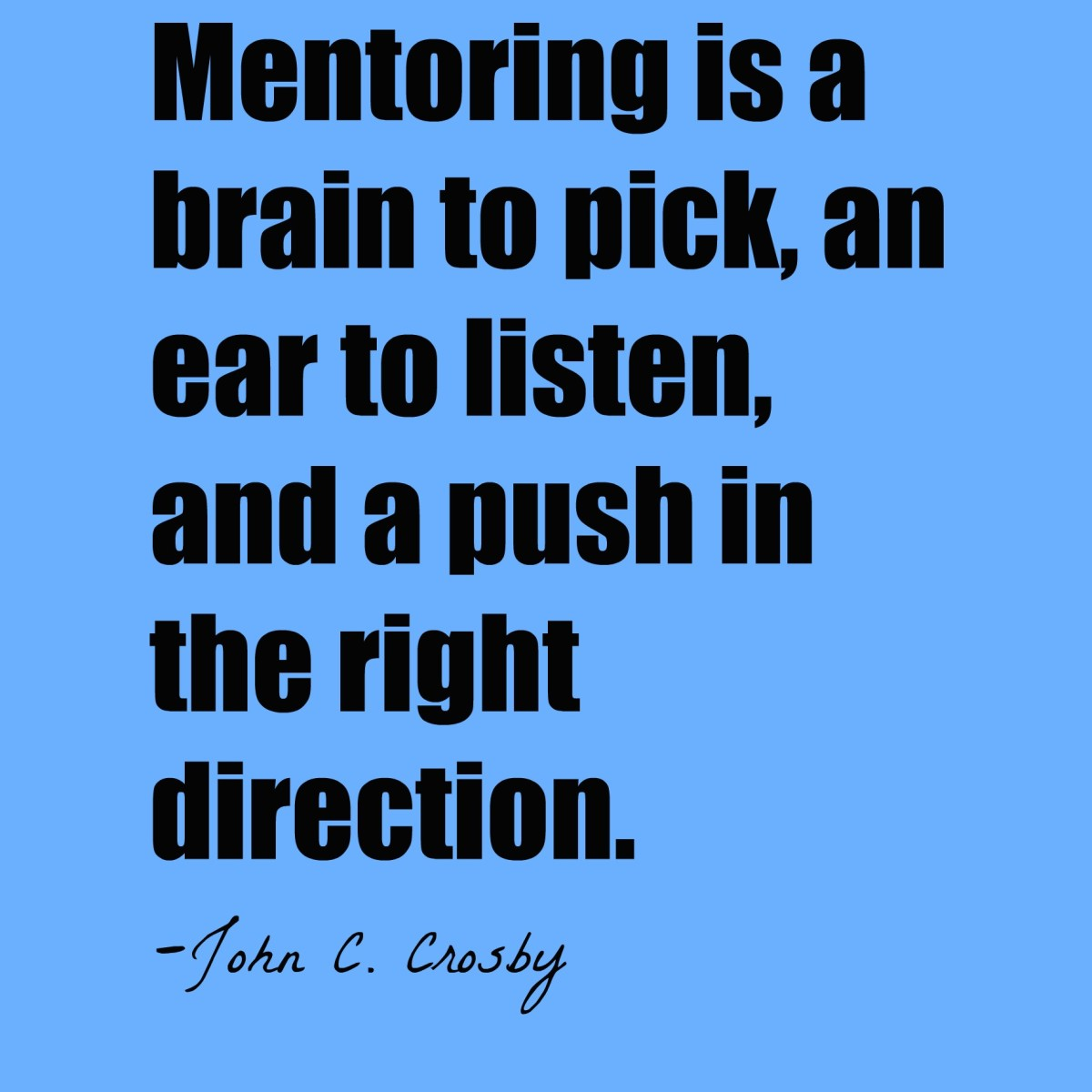 Quote on mentorship.