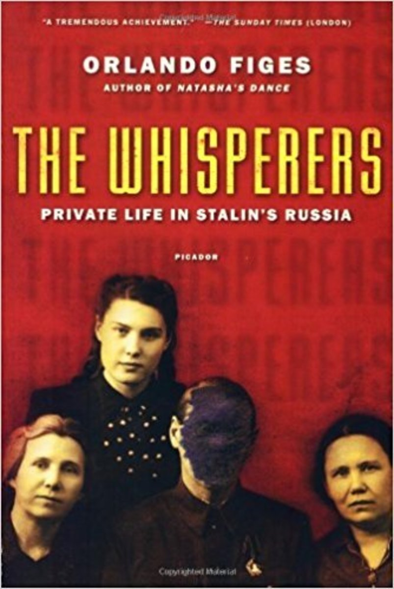 """The Whisperers: Private Life in Stalin's Russia."""