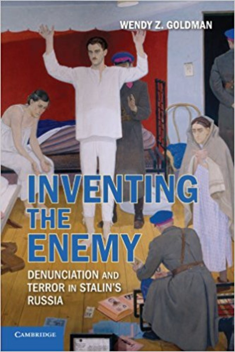 Inventing the Enemy: Denunciation and Terror in Stalin's Russia.