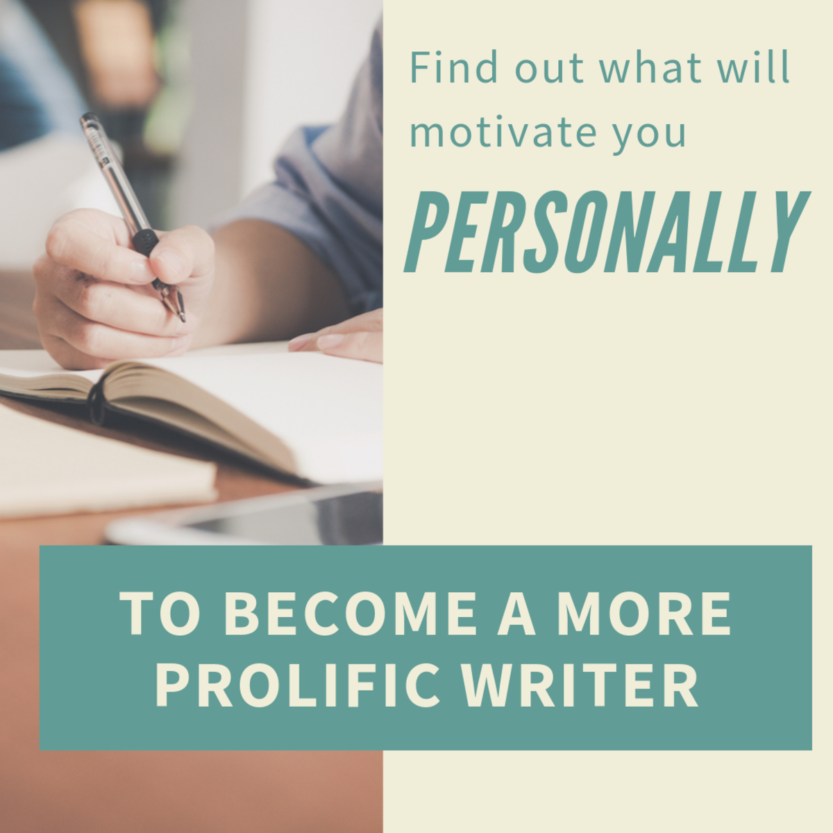 3 Steps to Find Your Ideal Motivation for Prolific Writing