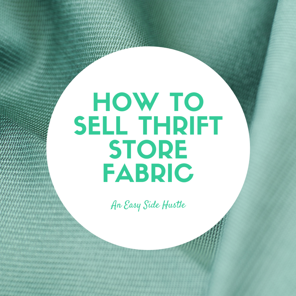 Learn how to make a little extra income by selling thrift store fabric!