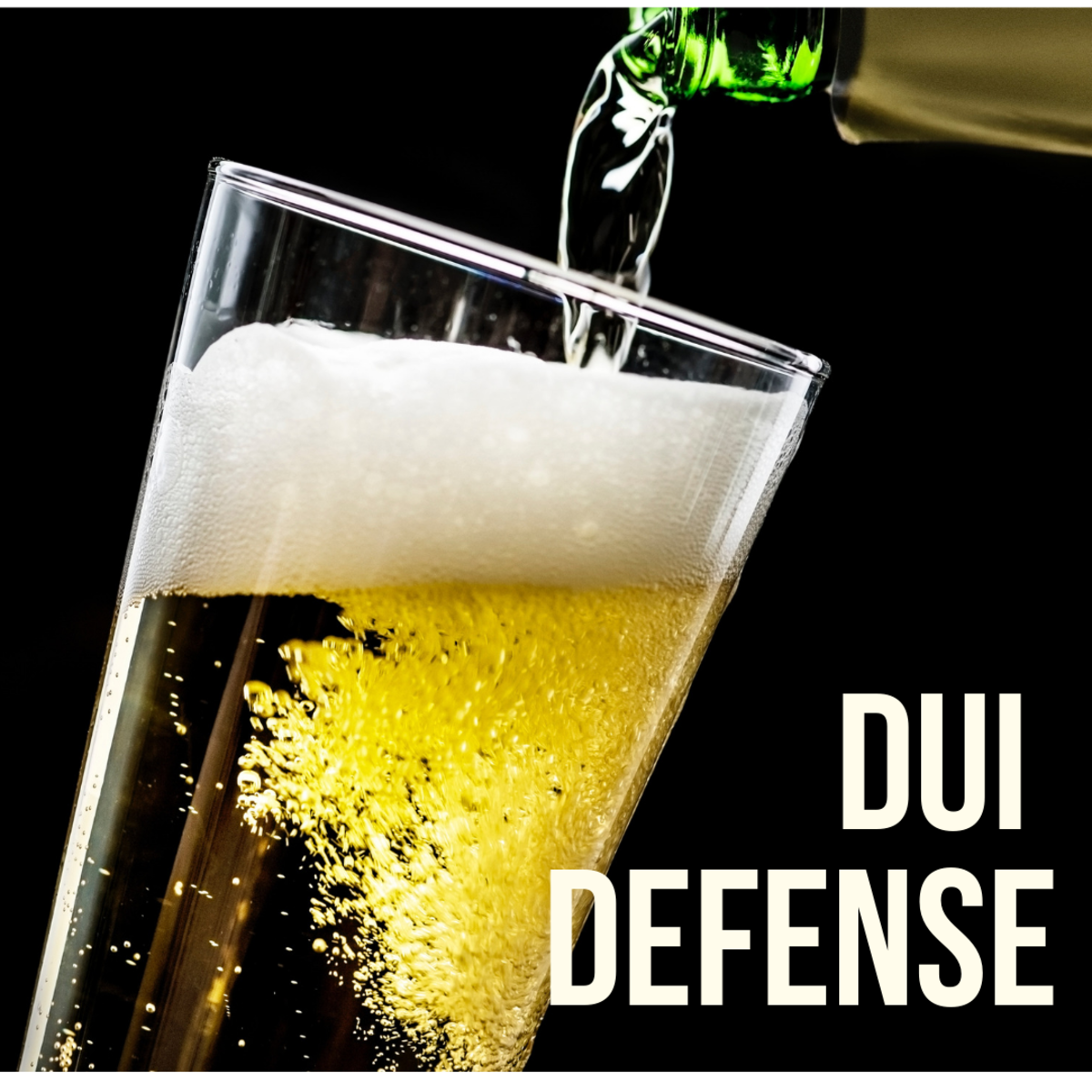 DUI Defense Advice