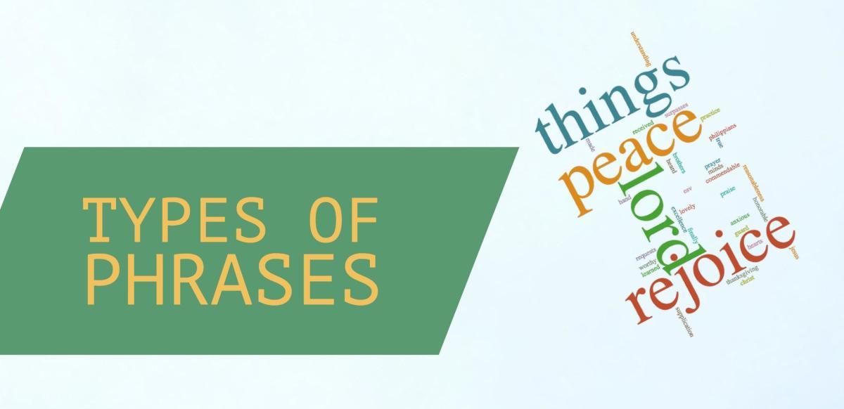 Block Diagramming: Types of Phrases
