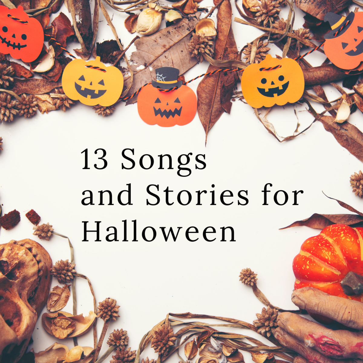 13 Songs and Stories for Halloween