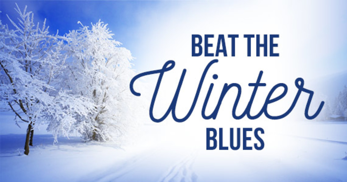 Ways to Beat the Winter Blues!