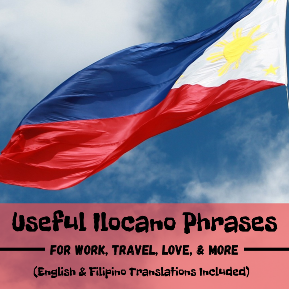 Ilocano Phrases for Self-Introduction, Love, Dining, Travel, and Errands