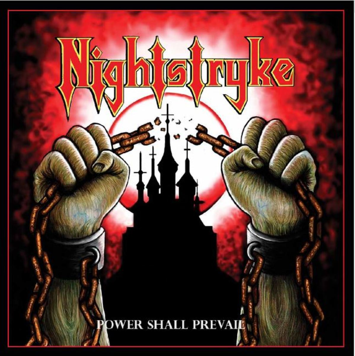 "Nightstryke ""Power Shall Prevail"" cover"