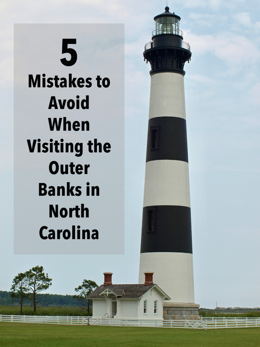 5 Mistakes to Avoid When Visiting the Outer Banks in North Carolina