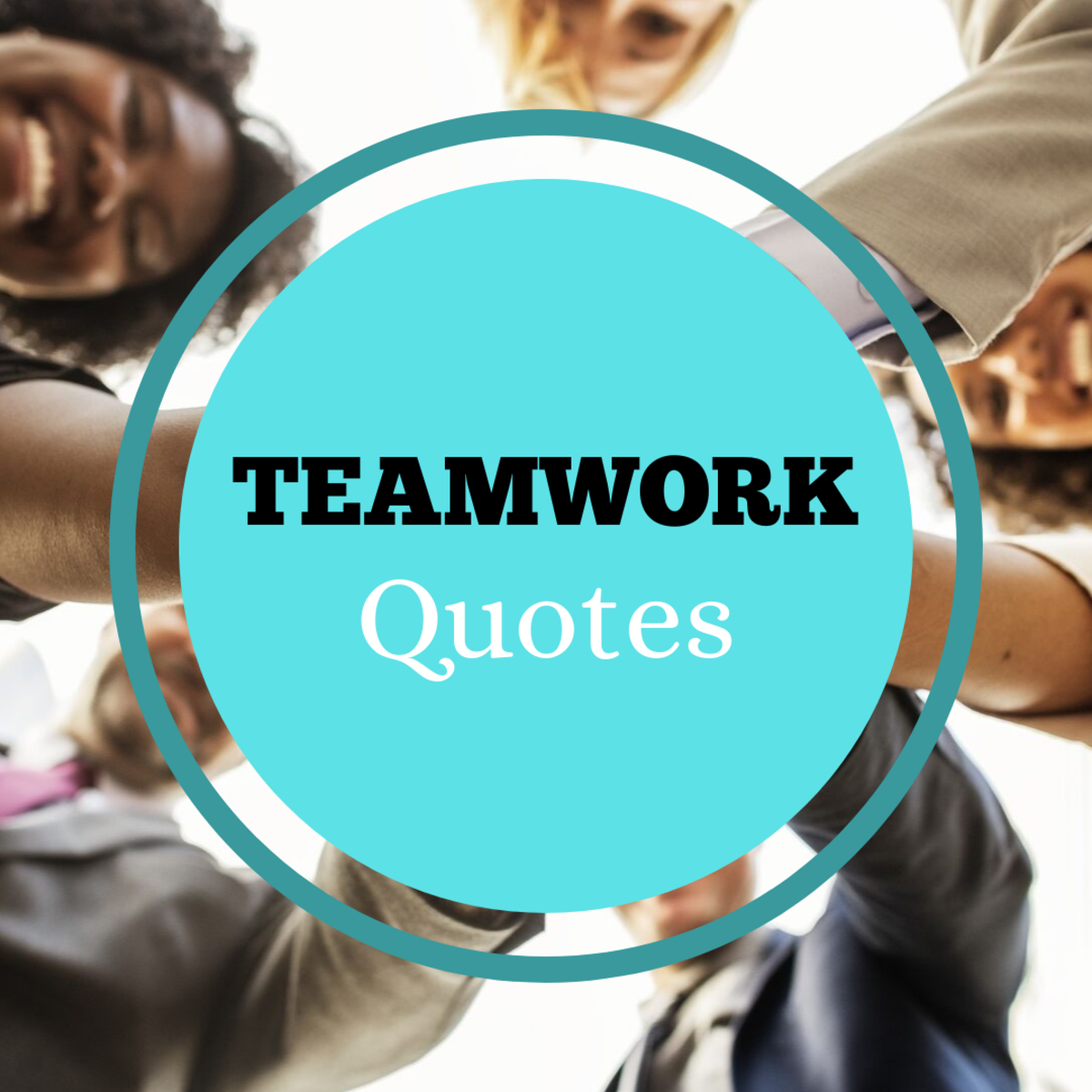 Discover some quotes about teamwork and being a team player from famous coaches, authors, and motivational speakers.