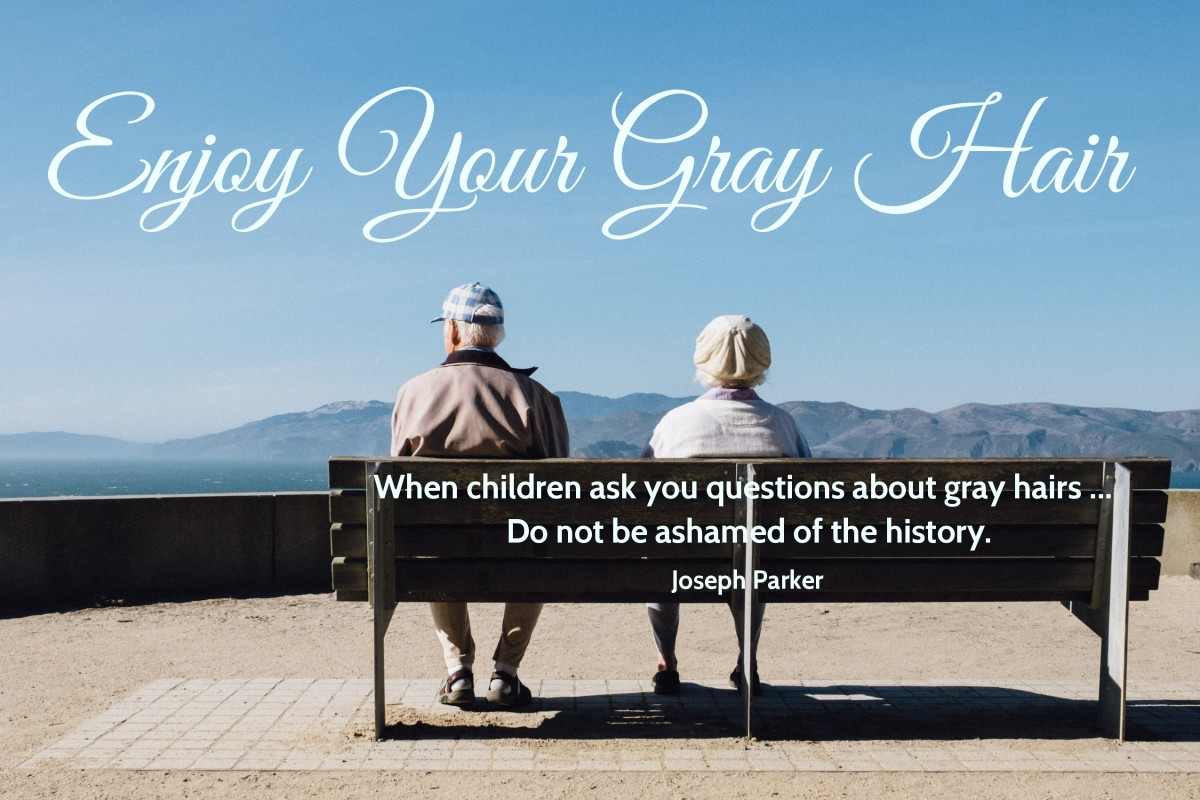 Five Reasons to Enjoy Your Gray Hair
