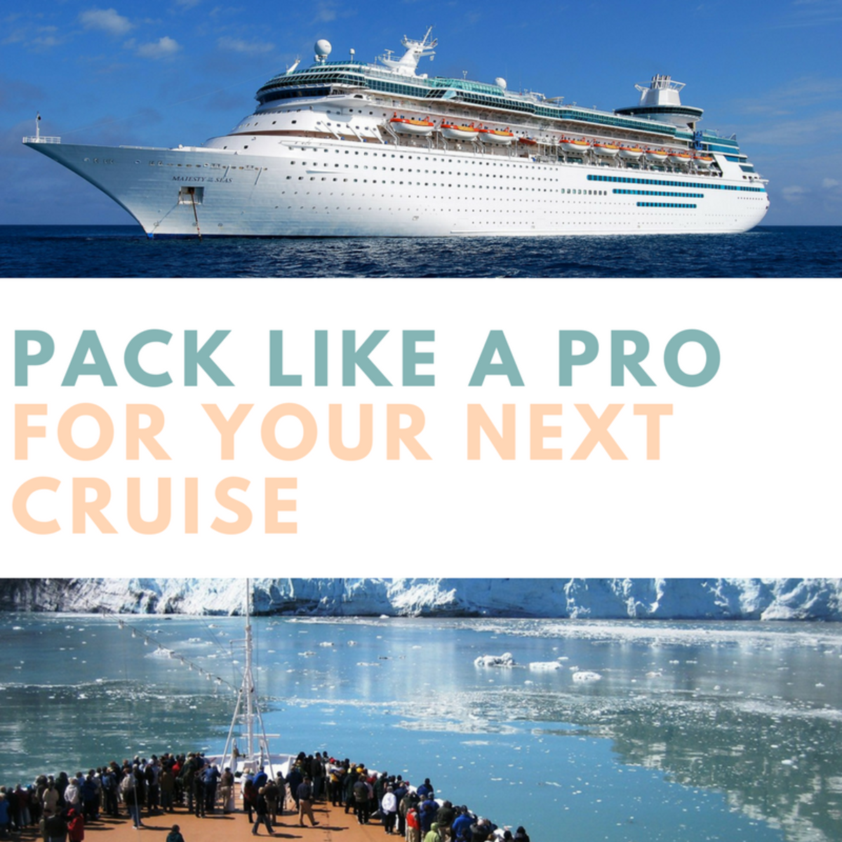 Pack Like a Pro for Your Next Cruise