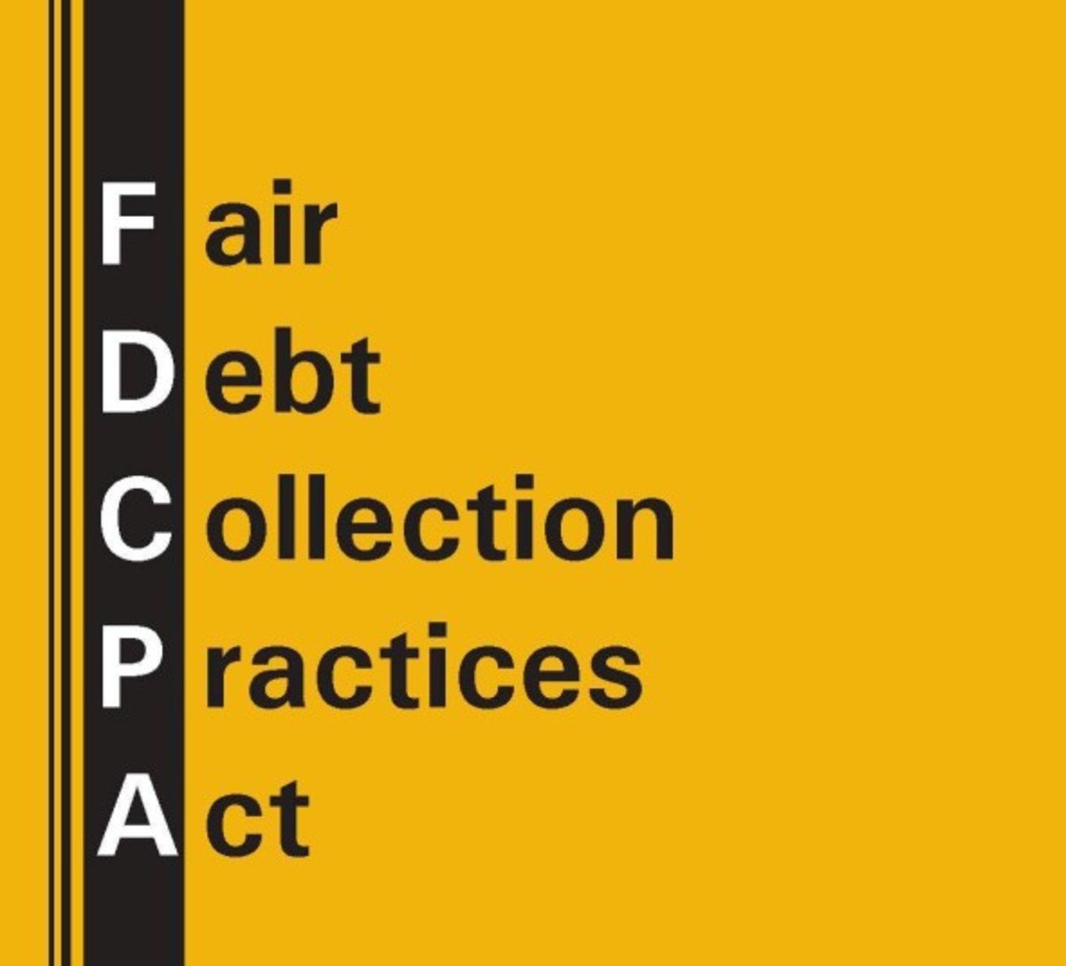 There are consumer protection laws that aid those consumers. One of those laws is the Fair Debt Collection Practices Act (FDCPA). Anyone who has received a debt collection letter should read the Act.