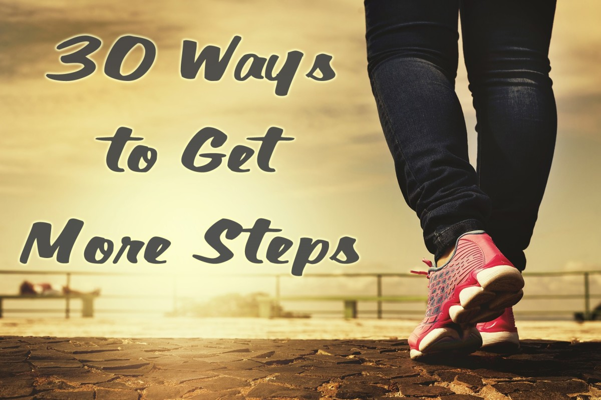 Thirty Ways to Get More Steps Each Day