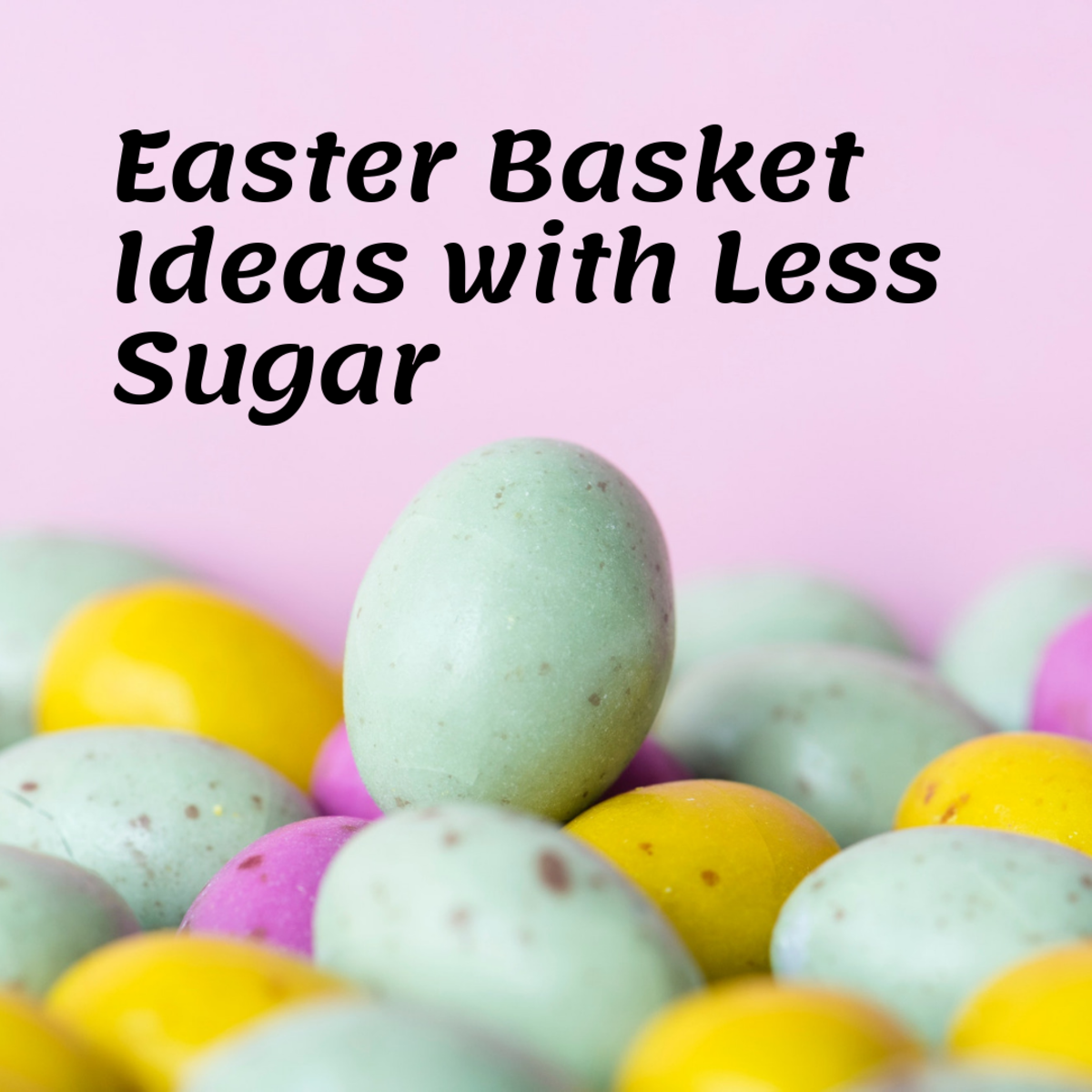 Easter Basket Ideas with Less Sugar