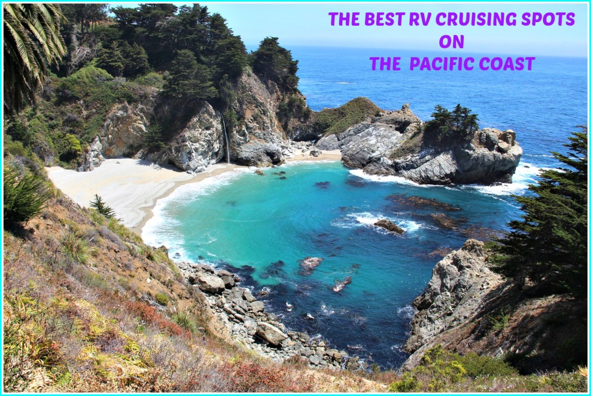 Scenic views like this one await all RVers who choose to cruise the Pacific Coast of the United States.