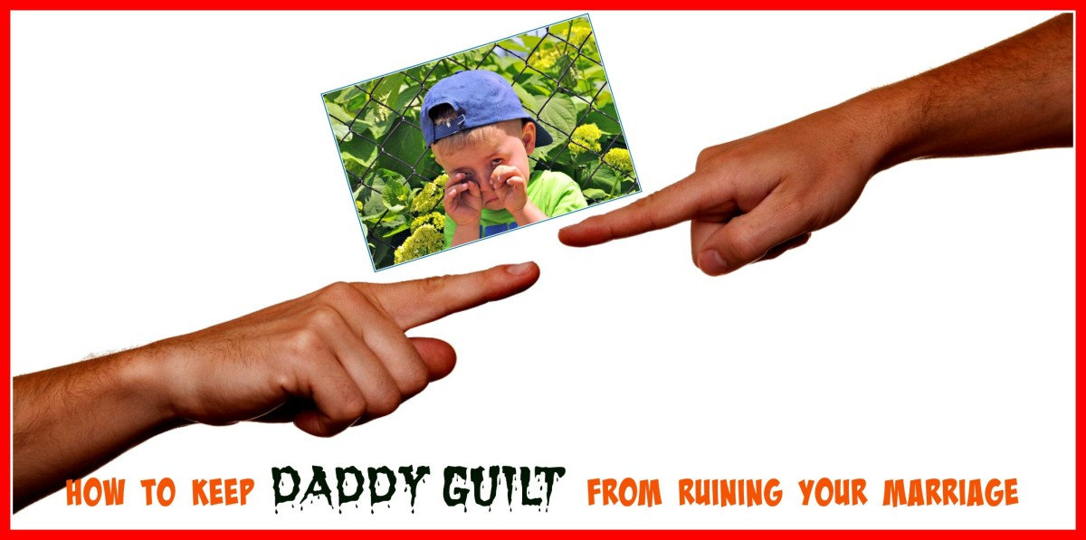 Guilty Father Syndrome will damage or ruin second marriages if not properly dealt with.
