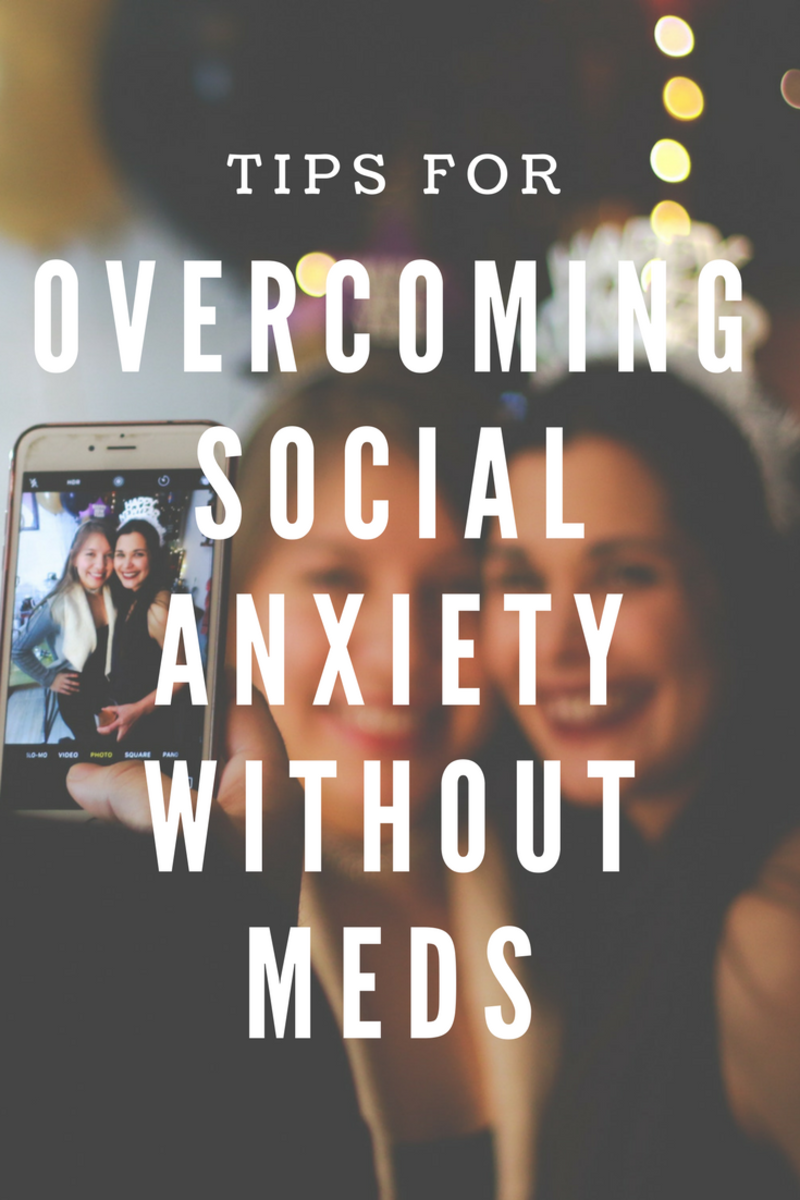 Overcoming Social Anxiety Without Medications