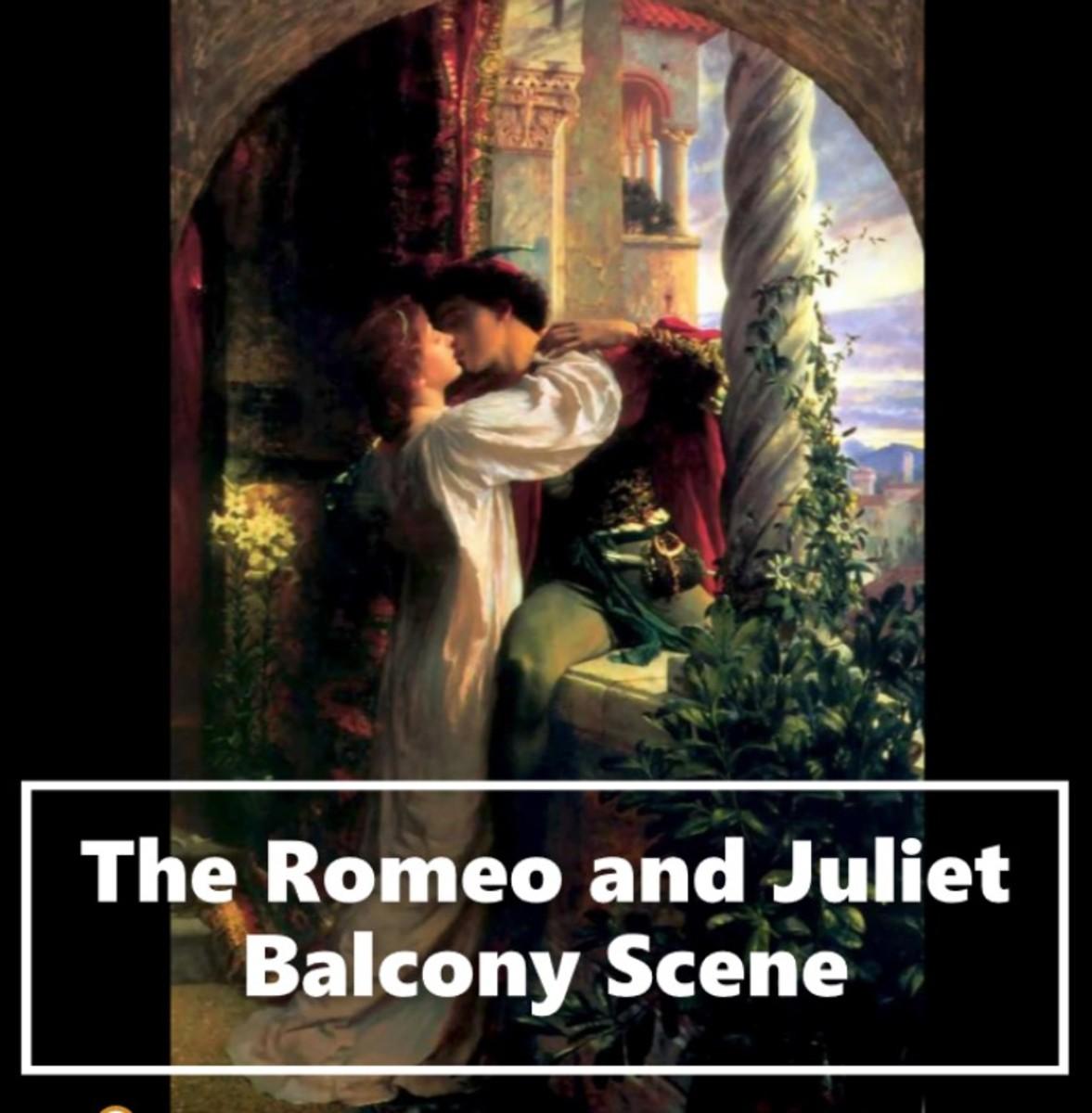 The Romeo and Juliet Balcony Scene
