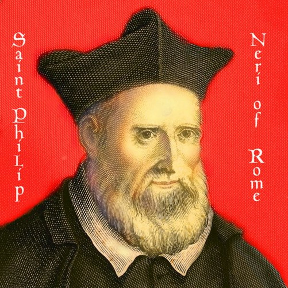 The Apostle of Rome, St. Philip Neri