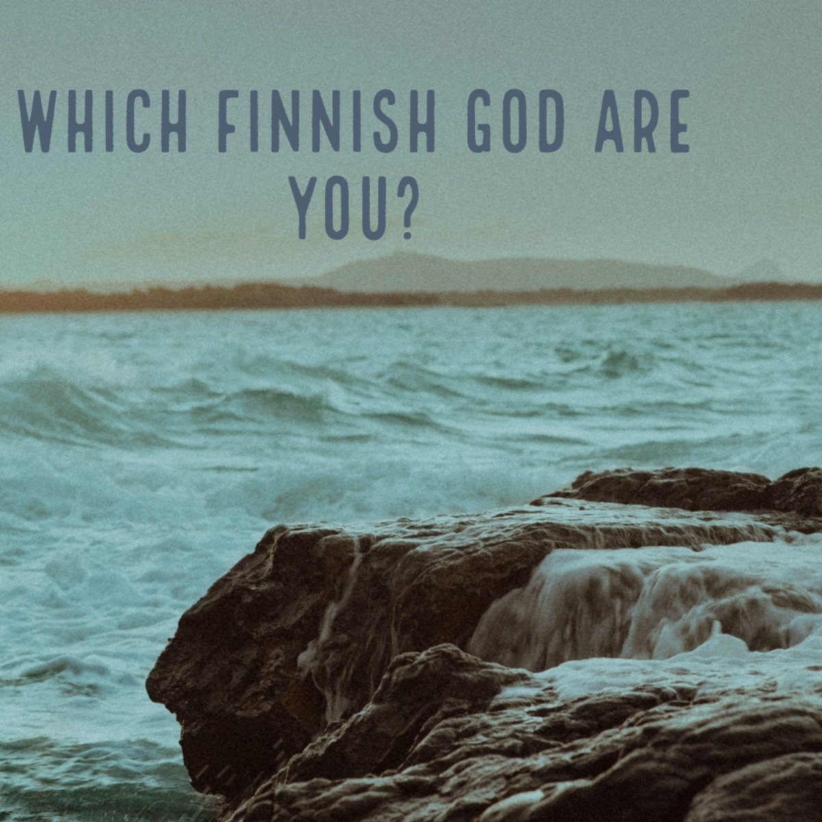 Which Finnish God Are You? The Powers of Tapio, Ahti, and Ukko