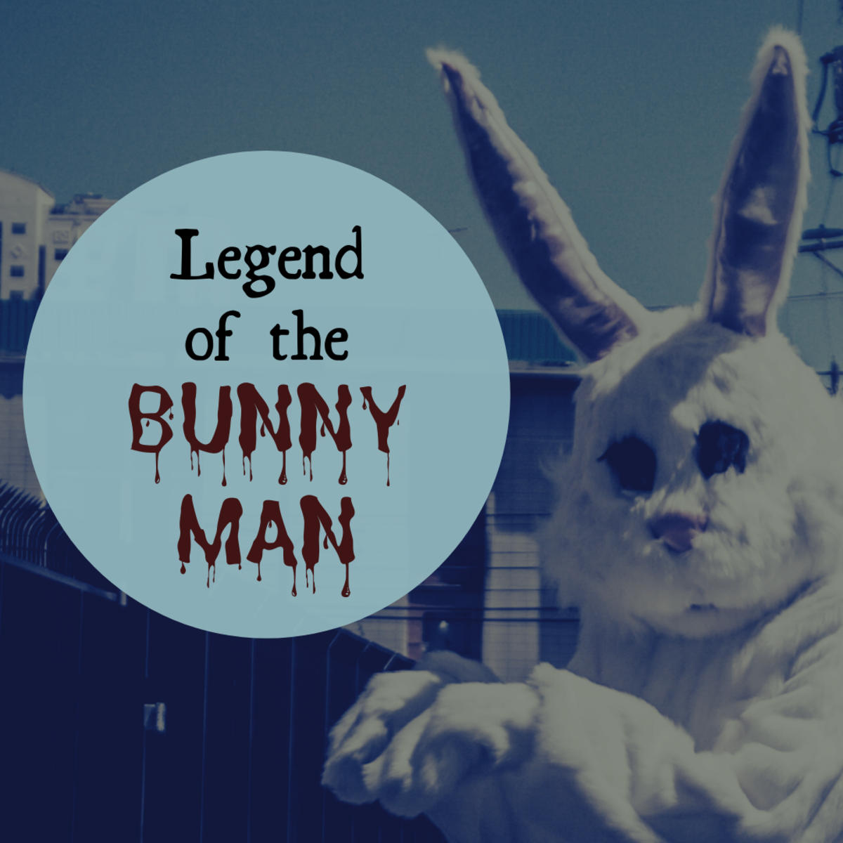 A giant, axe-wielding bunny? Discover if there's any truth to the legend of the murderous Bunny Man.