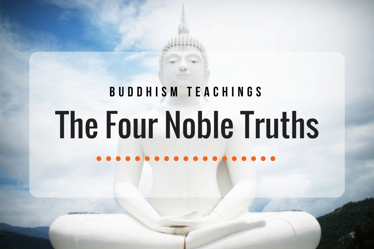 Buddhism Teachings: The 4 Noble Truths
