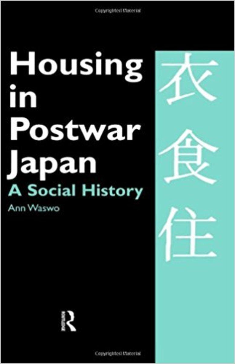 Housing in Postwar Japan Review