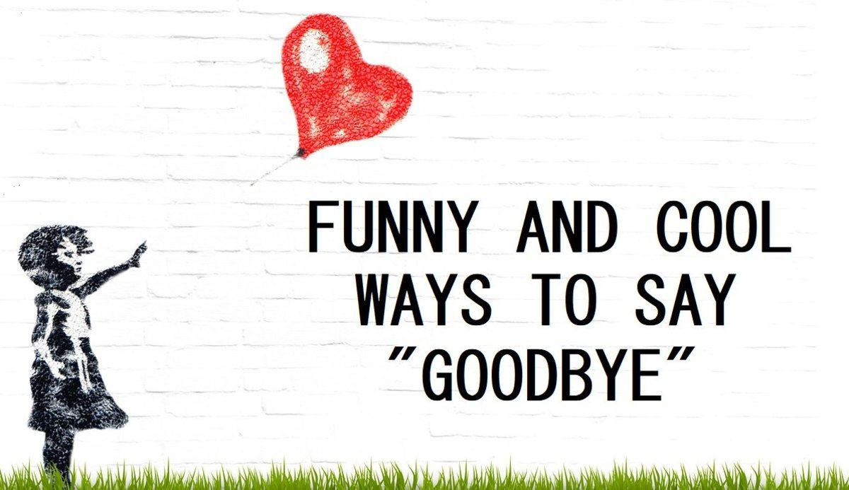 "Funny and Cool Ways to Say ""Goodbye"""