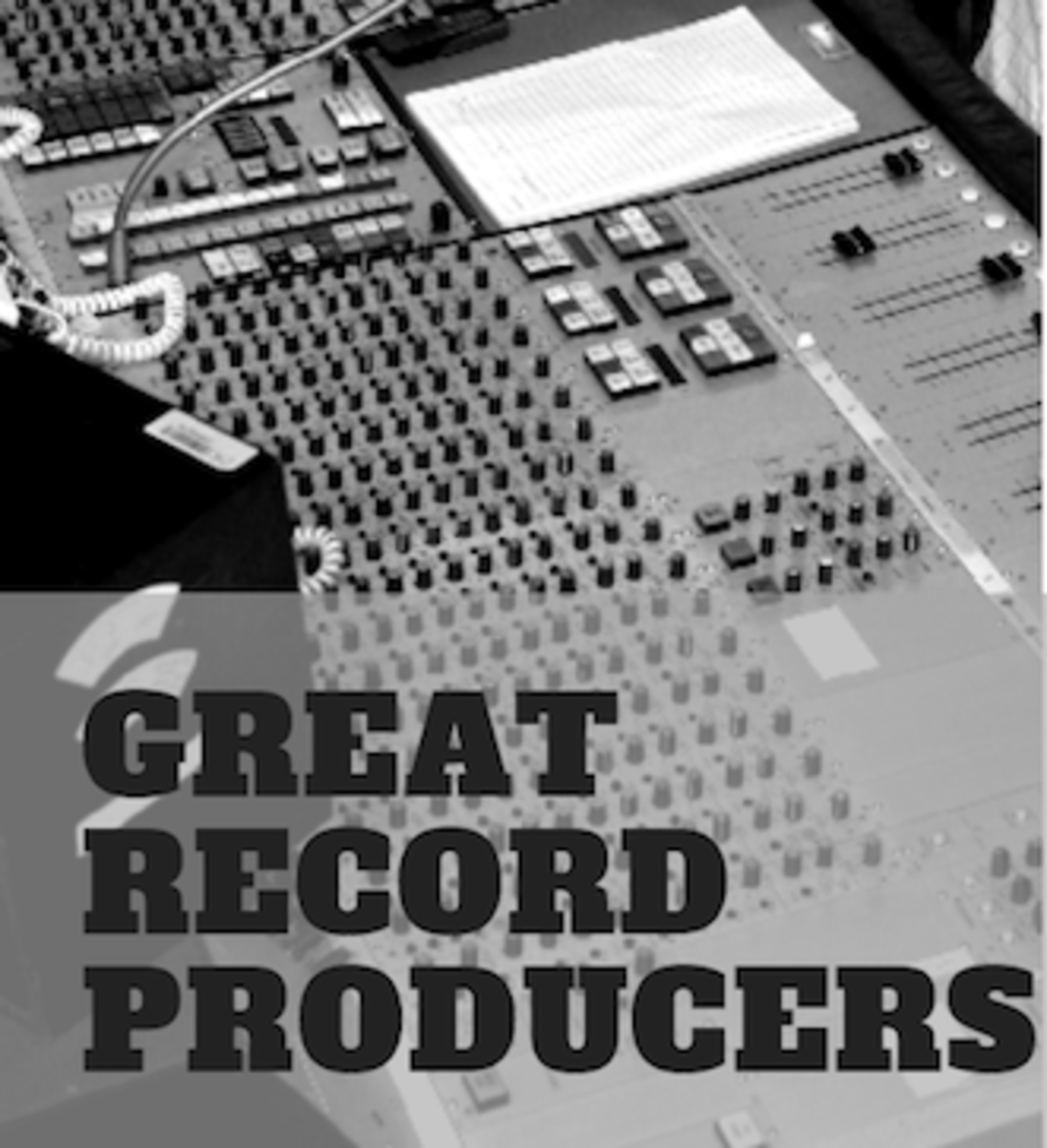 Read about 10 great record producers who have shaped American music.