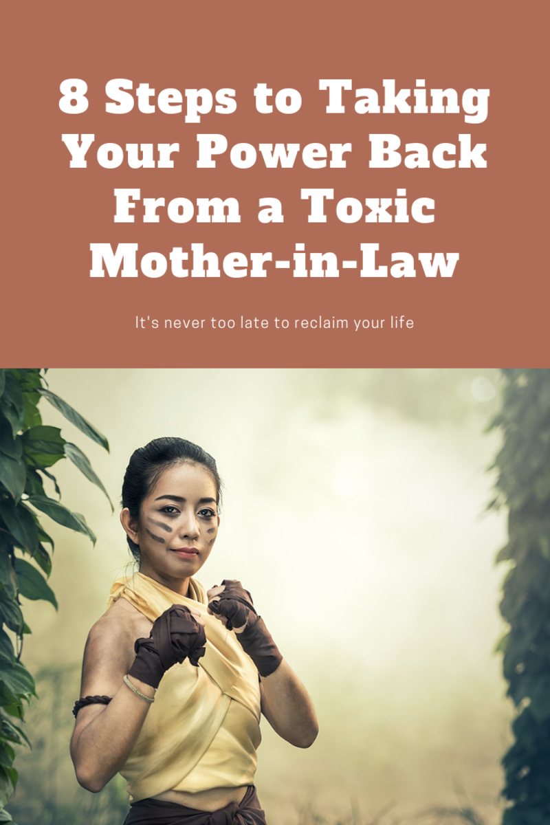 8 Steps to Taking Your Power Back From a Toxic Mother-in-Law