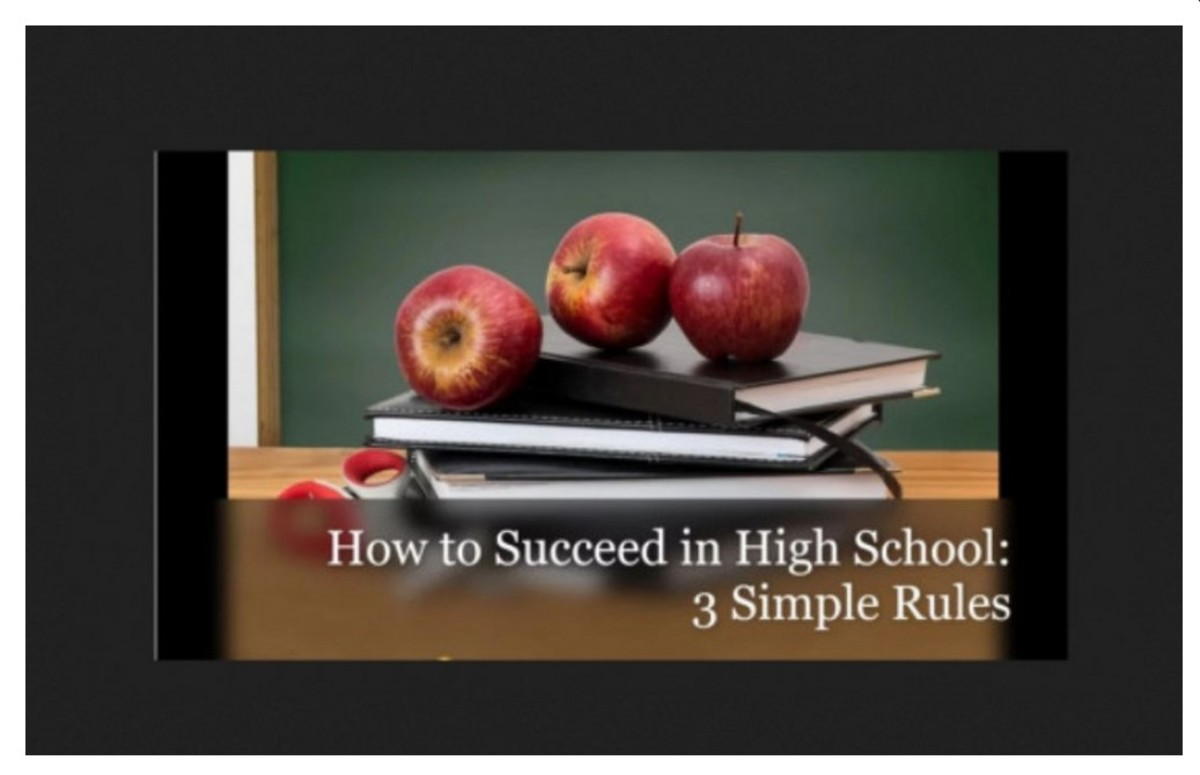 Three Simple Rules for How to Succeed in High School