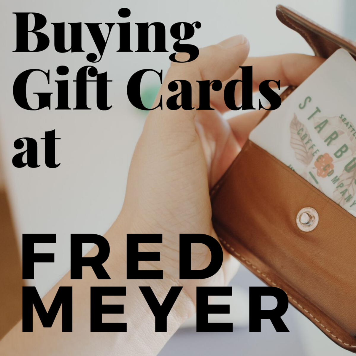 Buying Gift Cards at Fred Meyer