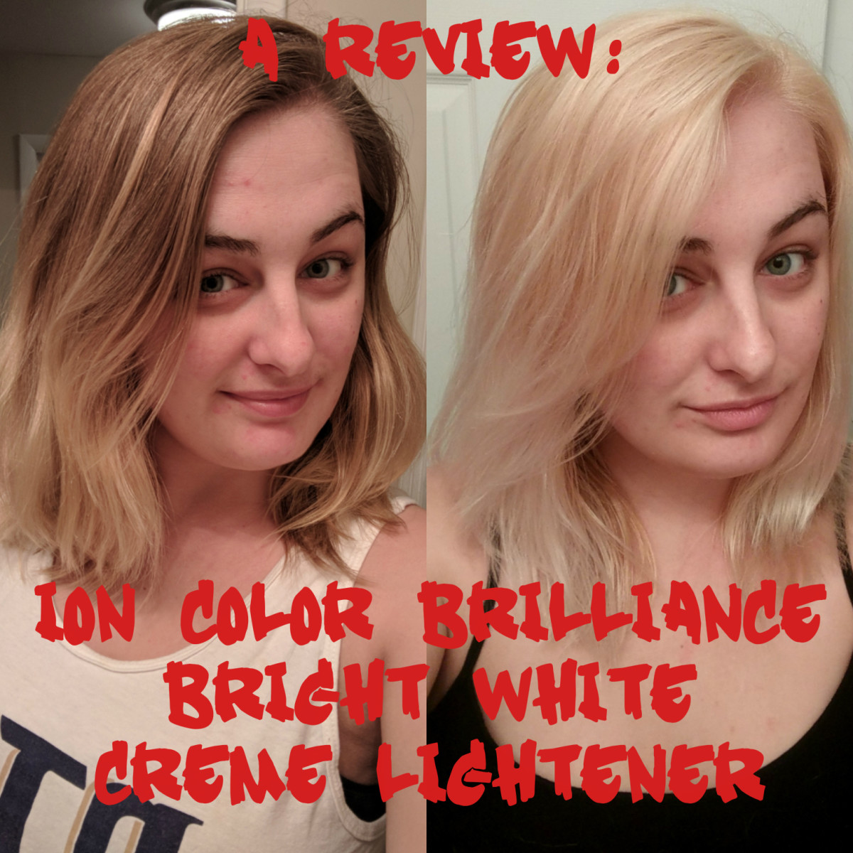 How to Use Ion Color Brilliance Bright White Creme Lightener to Lighten Your Hair (A Review)