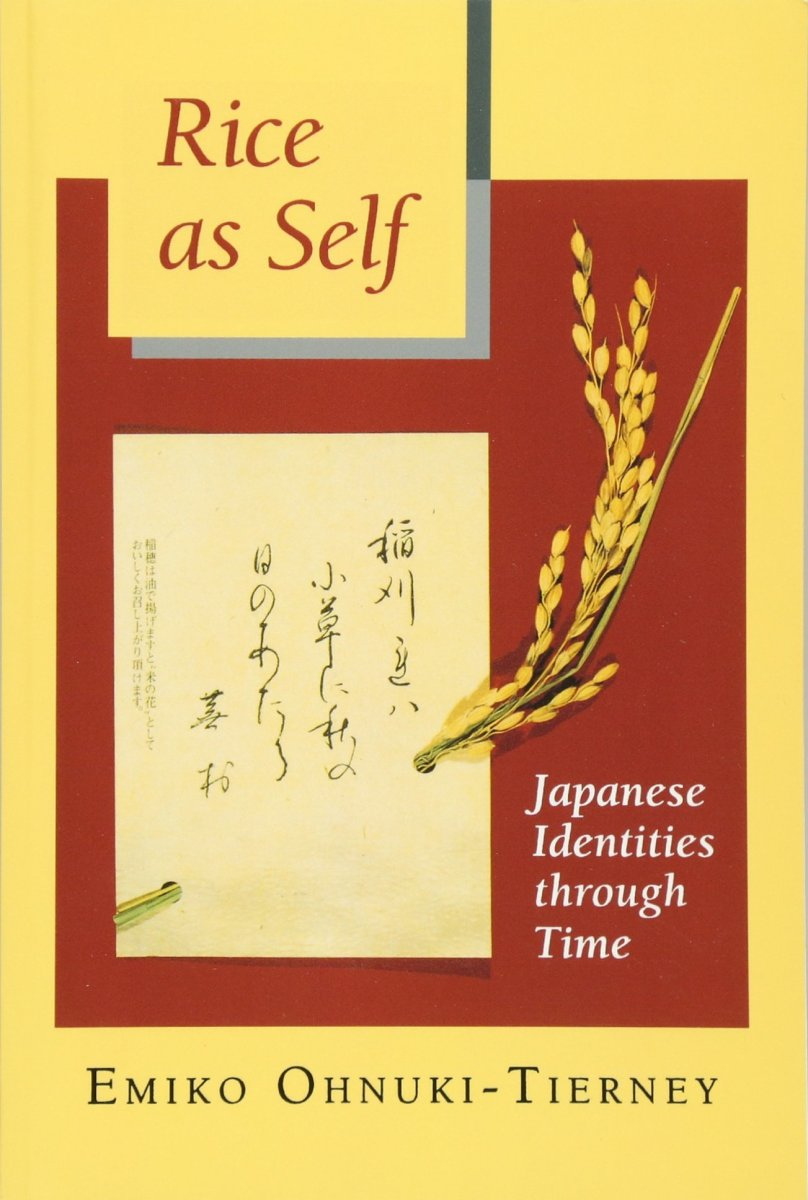 Rice as Self: Japanese Identities Throughout Time Review