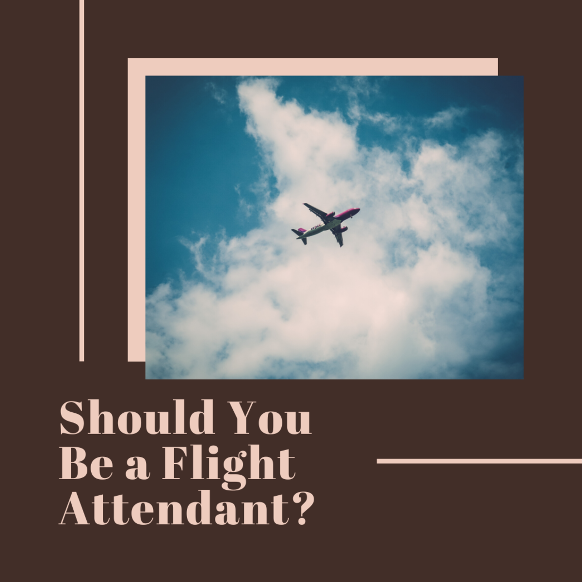 Find out if being a flight attendant is right for you!