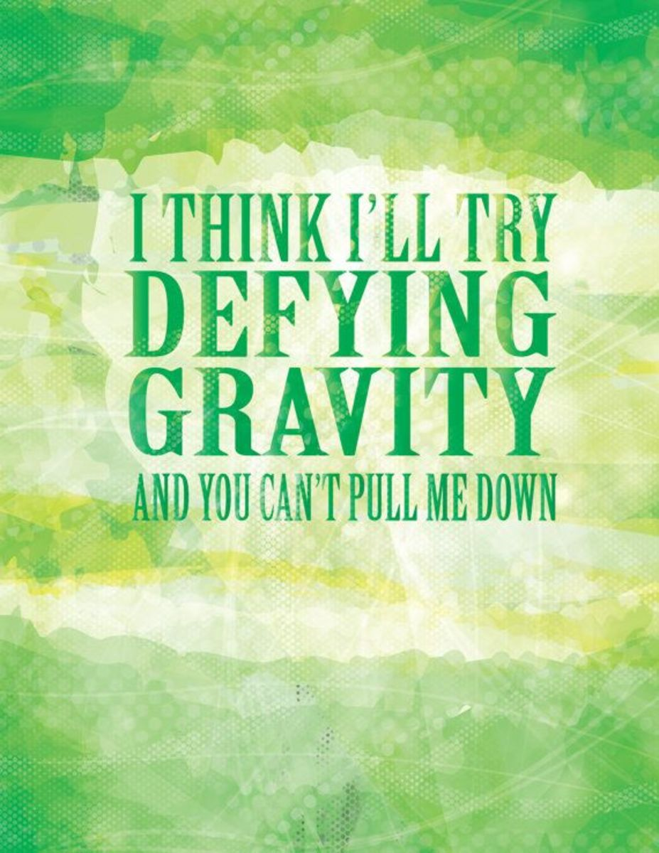 Defy Gravity Part 2